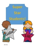 Super Star Students! Recognition -- Reward Good Behaviors