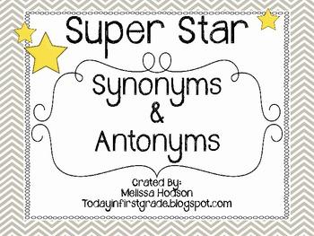Super Star Synonyms and Antonyms: Mini Unit