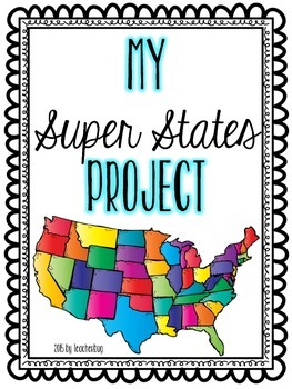 Super States Project Pack - Project Based Learning for Our 50 States