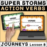 Super Storms: Action Verbs BOOM Cards   Journeys Second Gr