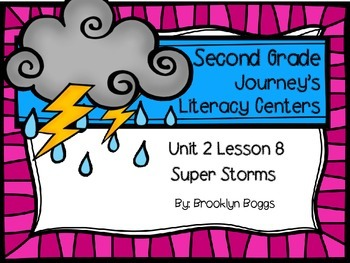 Super Storms Journey's Literacy Centers - Second Grade Lesson 8