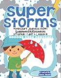 Super Storms (Journeys 2nd Grade - Supplemental Materials)