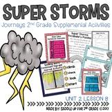 Super Storms Journeys 2nd Grade Supplemental Activities