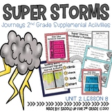 Super Storms Journeys 2nd Grade Supplemental Activities