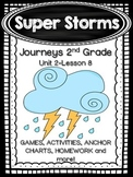 Super Storms Journeys 2nd Grade (Unit 2 Lesson 8) Supplemental Activities