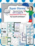 Super Storms (Journeys Second Grade Unit 2 Lesson 8)