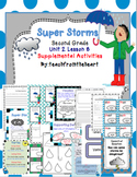 Super Storms (Journeys Second Grade Unit 2 Lesson 8)