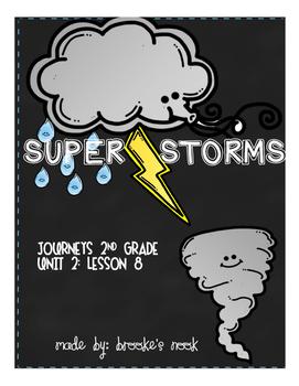 Super Storms - Journeys Unit 2: Lesson 8