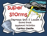 Super Storms Journeys Unit 2 Lesson 8 2nd grade Supplement Activities