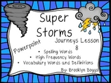 Super Storms Powerpoint - Second Grade Journeys Lesson 8