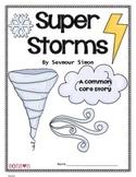 Super Storms - Common Core Comprehension