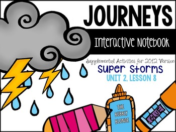 Super Storms Unit 2, Lesson 8 Journeys Print & Go with Interactive Pages