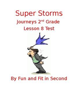 Journeys Lesson 8 Super Storms Test