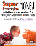 Super Strategies for Money {Counting Coins, Equivalencies,