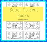 Super Student $1 Reward Bucks