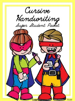 Cursive Handwriting Packet, Super Student!