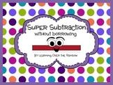 Super Subtraction
