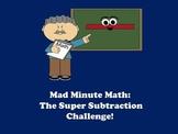Super Subtraction Challenge - Mad Minute Math