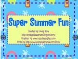 Super Summer Fun