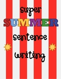 Super Summer Sentence Writing