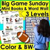 Football Mini Books:  Updated for Super Bowl 2021  -3 Levels & Word Wall w/Pics