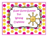 Super Sunny Summer Writing Craftivity