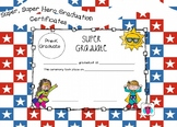 Super, Super Hero themed graduation certificates
