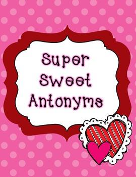 Super Sweet Antonyms