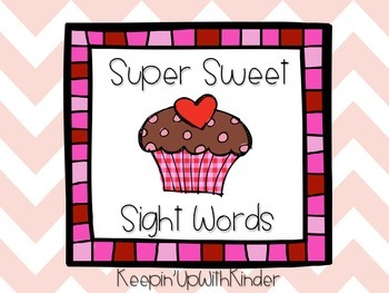Super Sweet Sight Words