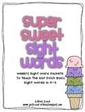 Super Sweet Sight Words (35 weeks of sight word instruction K-2)