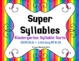 Super Syllables - Kindergarten Syllable Sorts