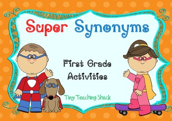 Super Synonyms- Literacy Centers and Worksheets