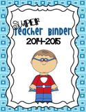 Super Teacher Binder/Planner 2014-2015 Blue