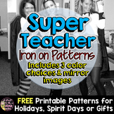 Super Teacher Iron-on Patterns-Perfect for Halloween, Appreciation Days & Gifts