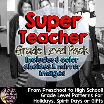 Super Teacher Iron-On Pack:Patterns for Every Grade Preschool to High School