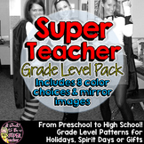 Super Teacher Iron-On Pack:Patterns for Every Grade Preschool to High School