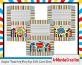 Super Teacher Super Hero Teacher & Staff Appreciation Pop Up Gift Card Box