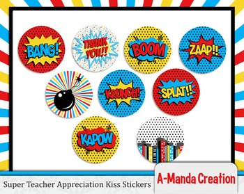 Super Teacher Super Hero Teacher & Staff Appreciation Printable Kiss Stickers