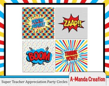 Super Teacher Super Hero Teacher & Staff Appreciation Printable Party Circles
