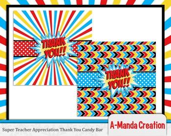 Super Teacher Super Hero Teacher & Staff Appreciation Printable Thank You Bar