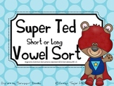 Super Ted Short and Long Vowel a Sort