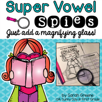 Super Vowel Spies! {CVC & CVCe}