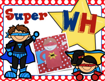 Super 'Wh'? Questions and More!