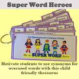 Super Word Heroes: Synonyms for Overused Words
