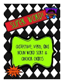 Super Word! Noun, Adjective, and Verb Word Sorting Game