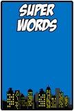 Super Words (Super Hero Theme) Freebie