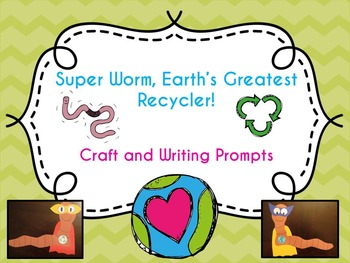Super Worm Craft and Writing Prompts
