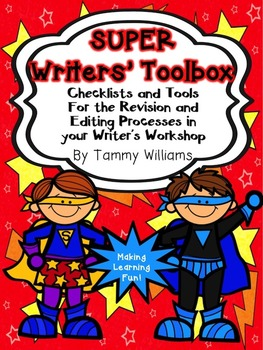 Super Writers' Toolbox Checklists and Tools for Revising a