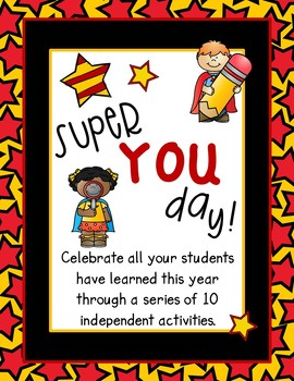 Super YOU Day - a packet designed to celebrate all your students have learned