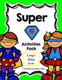 "Super ""e"" Activity Pack {CVCe; Long i: i_e}"